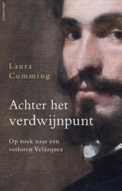 Achter het verdwijnpunt. Op zoek naar een verloren Velázques op zoek naar een verloren Velázquez ,  Laura Cumming