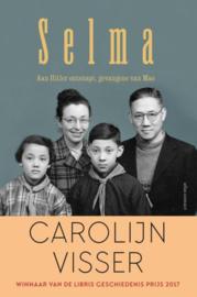 Selma aan Hitler ontsnapt, gevangene van Mao , Carolijn Visser