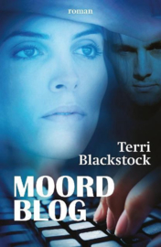 In het maanlicht 1 - Moordblog ,  Terri Blackstock