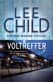 Jack Reacher 9 - Voltreffer Jack Reacher deel 9 (ook los te lezen) , Lee Child  Serie: Jack Reacher