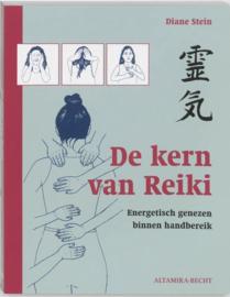 De kern van Reiki , energetisch genezen binnen handbereik , Diane Stein