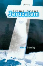 Crime scene jeruzalem POD ,  Alton Gansky