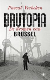 Brutopia De dromen van Brussel , Pascal Verbeken