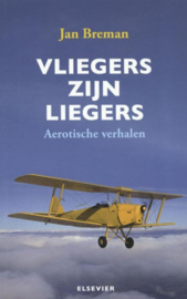 Vliegers zijn liegers , Jan Breman