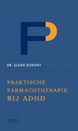 Praktische farmacotherapie bij ADHD , Glenn Dumont