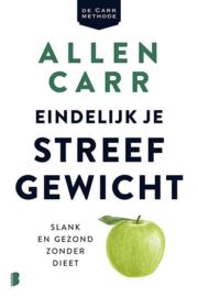 Eindelijk je streefgewicht Slank en gezond zonder dieet ,  Allen Carr