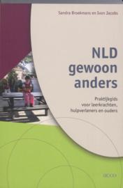 NLD gewoon anders praktijkgids voor leerkrachten, hulpverleners en ouders , S. Broekmans