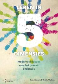 Leren in 5 dimensies moderne didactiek voor het primair onderwijs , Robert J. Marzano