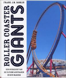 Roller Coaster Giants , Frank J.M. Romijn