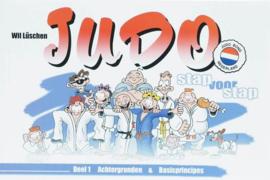 Judo / 1 Achtergronden En Basisprincipes Stap Voor Stap , W. Lüschen