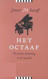 Het Octaaf de juiste stemming in de muziek , Stuart Isacoff