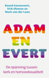 Adam en Evert de spanning tussen kerk en homoseksualiteit , Erik Olsman