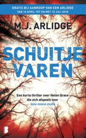Schuitje varen Een korte thriller over Helen Grace die zich afspeelt voor Iene miene mutte , M.J. Arlidge Serie: Helen Grace