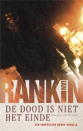 De dood is niet het einde , Ian Rankin
