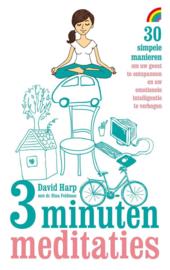 3 minuten meditaties 30 simpele manieren om uw geest te ontspannen en uw emotionele intelligentie te verhogen , David Harp