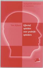 Effectief opleiden voor praktijkopleiders taakgericht instrueren en motiveren ,  T. Rijkers