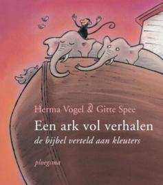 Een ark vol verhalen de bijbel verteld aan kleuters , Herma Vogel