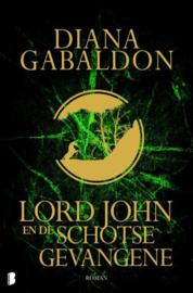 Lord John 2 - Lord John en de Schotse gevangene Deel 8 van de Lord John-serie , Diana Gabaldon  Serie: Lord John