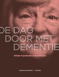 De dag door met dementie ,  Anneke van der Plaats