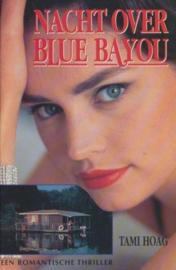 Nacht over blue bayou ,  Tami Hoag