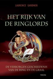 Het Rijk Van De Ringlords de verborgen geschiedenis van de Ring en de Graal , Laurence Gardner