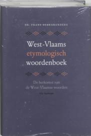 West-Vlaams etymologisch woordenboek de herkomst van de West-Vlaamse woorden ,  Frans Debrabandere