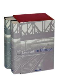 In Europa reizen door de twintigste eeuw , Geert Mak