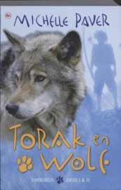 Torak en wolf omnibus / 1&2 , Michelle Paver Serie: Torak en Wolf