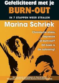 Gefeliciteerd met je burn-out in 7 stappen weer stralen , Marina Schriek