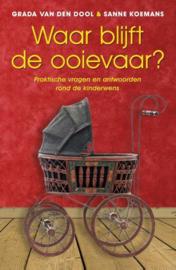 Waar blijft de ooievaar? , praktische vragen en antwoorden rond de kinderwens, Grada Van Den Dool