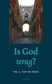 Is God terug? , A. van de Beek