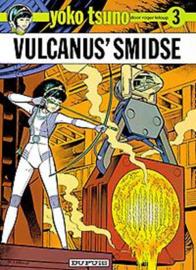 Yoko Tsuno: 003 Vulcanus'smidse ,  Roger Leloup