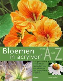 Bloemen In Acrylverf Van A Tot Z , Lexi Sundell