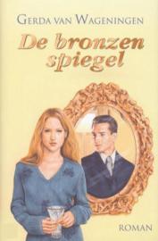 De Bronzen Spiegel ,  Gerda van Wageningen