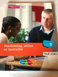Traject V&V / VVT Voorlichting, advies en instructie / niveau 3,  A. van Prooijen-De Jong