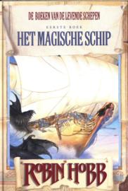 De boeken van de Levende Schepen -1- Magische schip , Robin Hobb  Serie: De boeken van de levende schepen