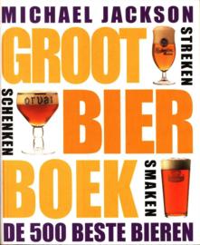 Groot Bier Boek de 500 beste bieren van de wereld , Michael Jackson