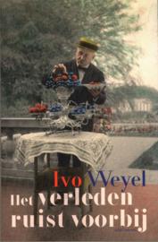 Het verleden ruist voorbij ,  Ivo Weyel