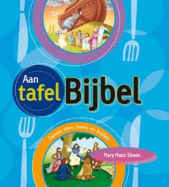 Aan tafel bijbel Samen Eten, Samen Lezen ,  M. Manz Simon