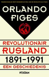Revolutionair Rusland, 1891-1991 een geschiedenis , Orlando Figes