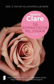 Clare, J: De romantische miljonair , Jessica Clare Serie: Miljonairsclub