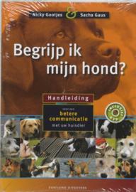 Begrijp Ik Mijn Hond? Handleiding Voor Een Betere Communicatie Met Uw Huisdier handboek voor een betere communicatie met uw huisdier ,  Nicky Gootjes