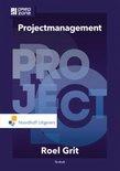 Projectmanagement projectmatig werken in de praktijk, Roel Grit