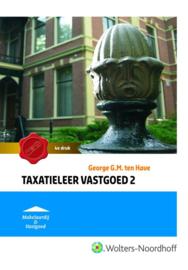 Taxatieleer vastgoed 2 , G.G.M. ten Have