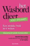 Het Wasborddieet voor vrouwen Een Strakke Buik In 6 Weken , David Zinczenko