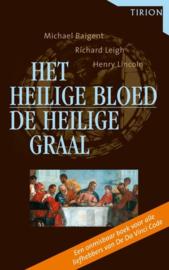 Het Heilige Bloed En De Heilige Graal een onthutsend nieuw licht op de oorsprong van het christendom , Michael Baigent