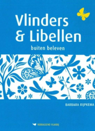 Vlinders & Libellen verrassend vlakbij ,  Barbara Rijpkema Serie: Verrassend vlakbij