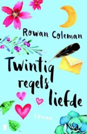 Twintig regels liefde wat zou je zeggen als je nog één kans had om een brief aan je geliefde te schrijven? ,  Rowan Coleman