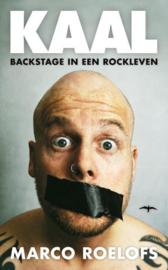 Kaal backstage in een rockleven , Marco Roelofs