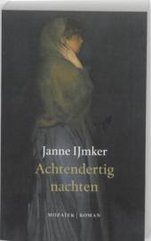 Achtendertig nachten , Janne IJmker